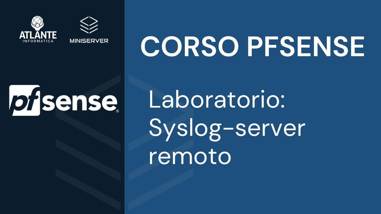 pfSense Laboratorio - Syslog-server remoto