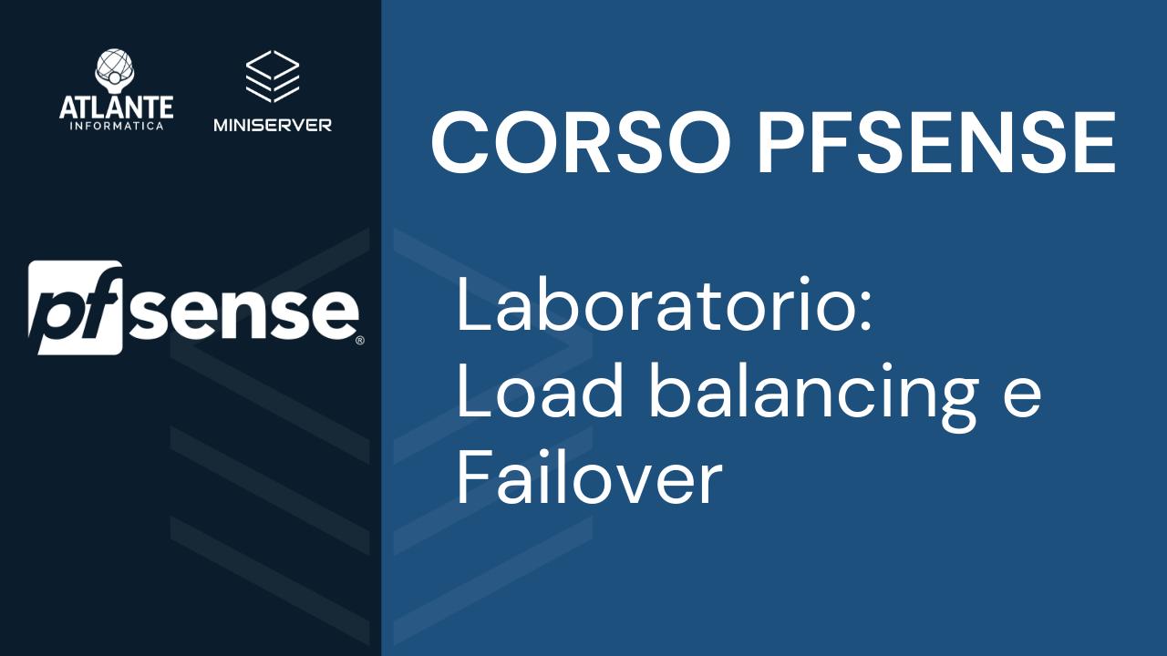 pfSense Laboratorio - Configurazione WAN - Load balancing e Failover