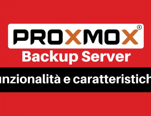 Proxmox Backup Server: funzionalità e caratteristiche
